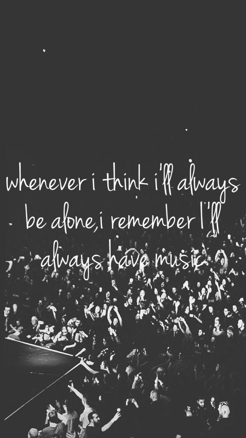 Never Alone Music Quote Bw Iphone Mobile Wallpaper Mu Ix