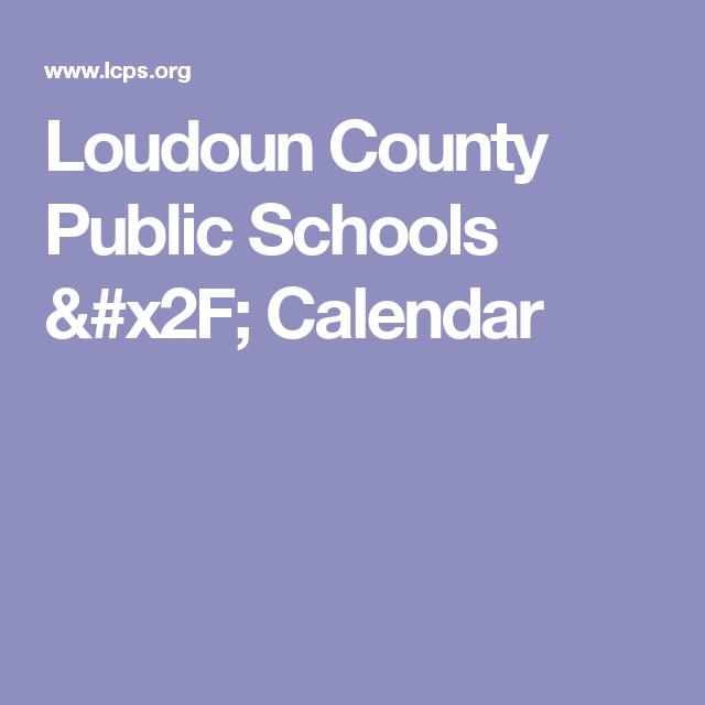 Loudoun County Public Schools Calendar Kid Activities