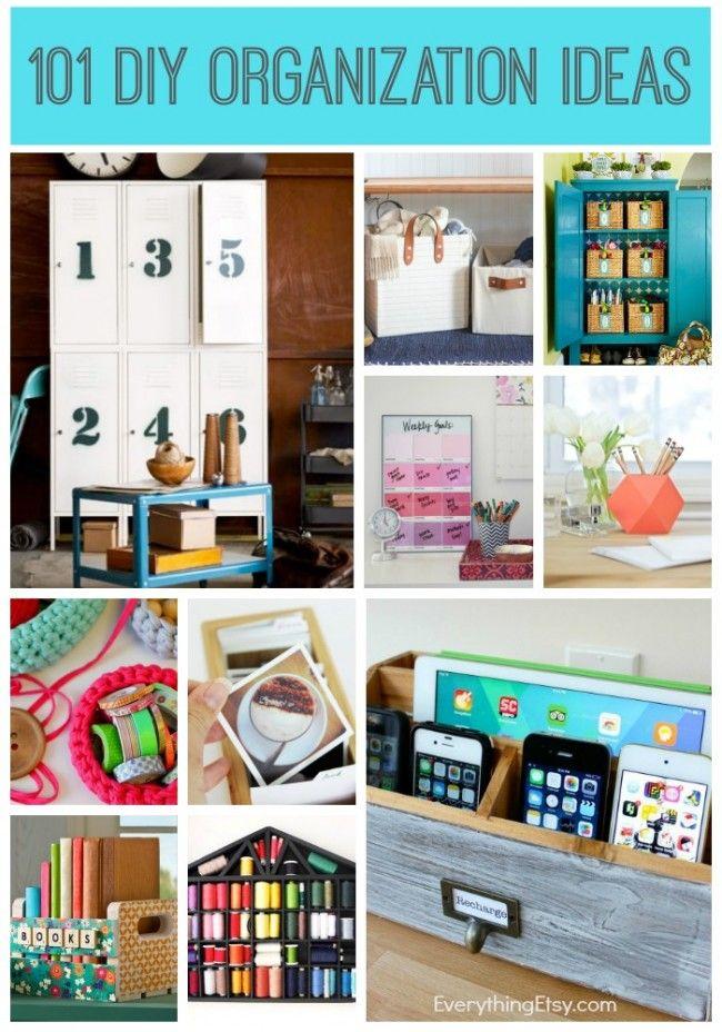 101 Diy Organization Ideas Everythingetsy Com Diy Organization Storage And Organization Craft Organization