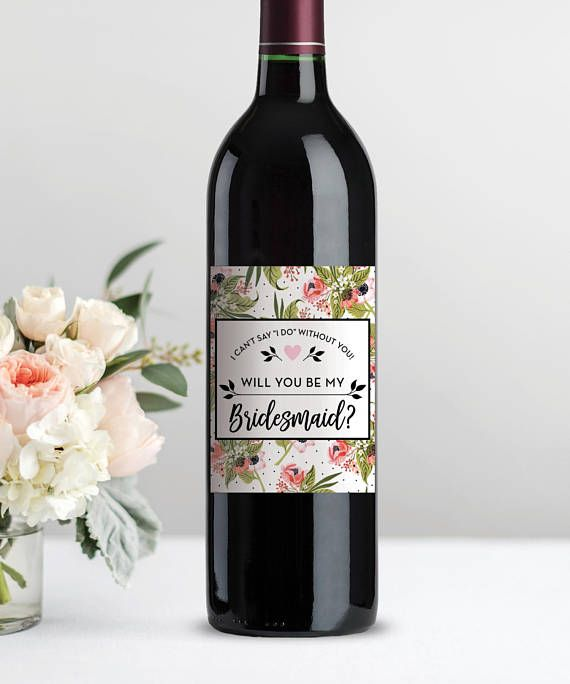 Will You Be My Bridesmaid Wine Label Printable Bridesmaid Proposal - Bridesmaid wine label template