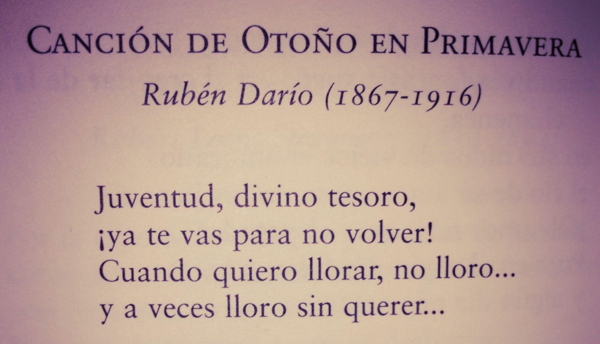 Rubén Darío Canción De Otoño En Primavera Primer Párrafo Poesias De La Vida Frases Literarias Citas Célebres De Canciones