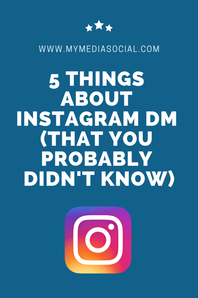 5 Things About Instagram DM That You Should Know | My Media