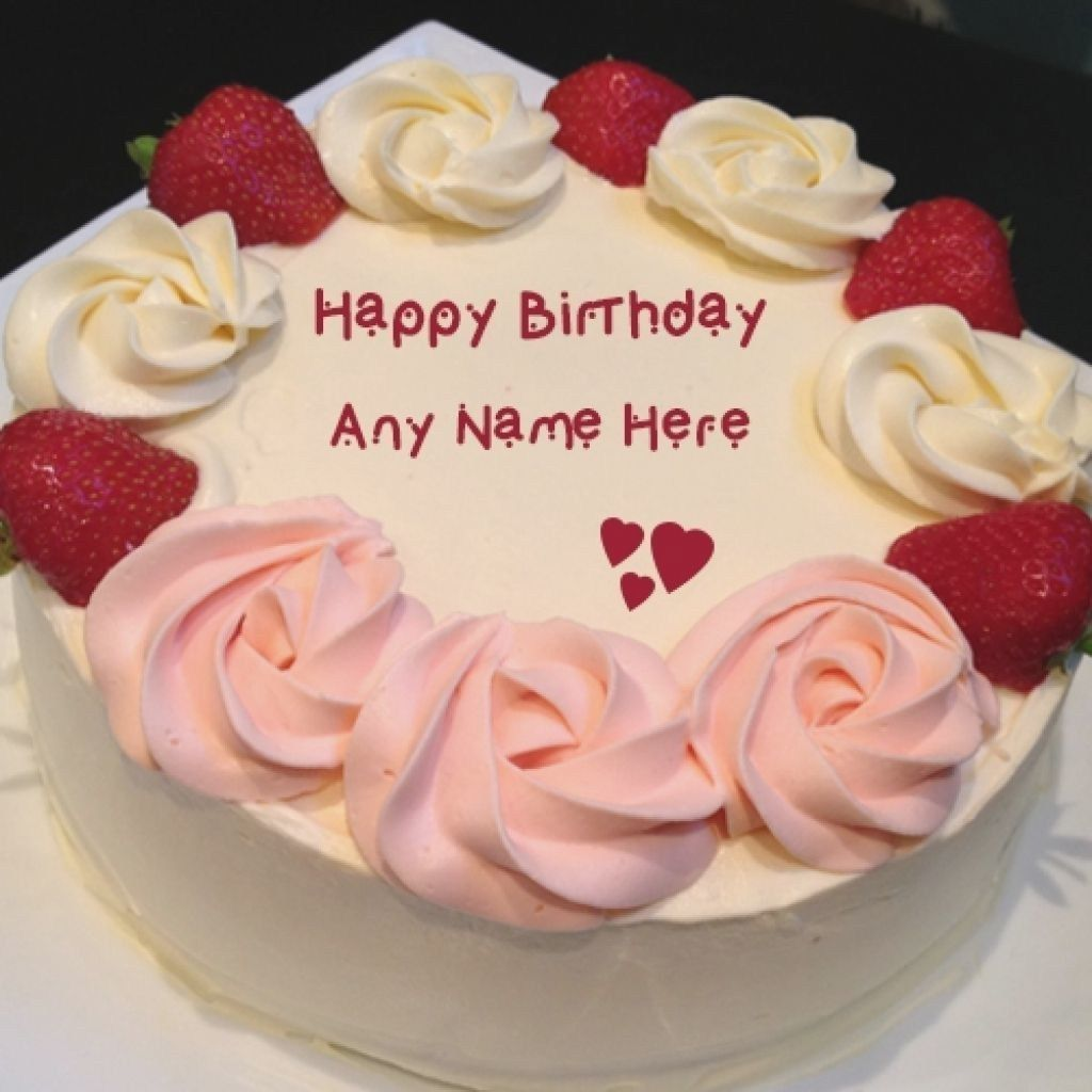 25 Great Photo Of Birthday Cake Images With Name Editor With