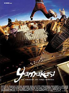 Yamakasi  Yamakasi - Les samouraïs des temps modernes is a 2001 French movie featuring the Yamakasi.