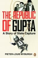 The Republic of Gupta: A Story of State Capture - Exclusive Books
