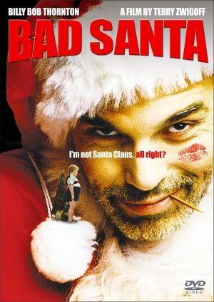 Bad Santa Bad Santa Christmas Horror Movies Xmas Movies