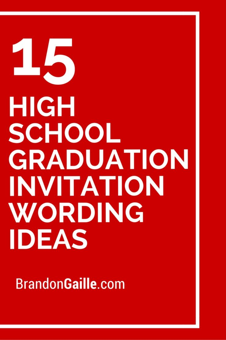 15 High School Graduation Invitation Wording Ideas | Pinterest ...