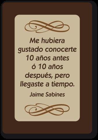 Las Frases y Poemas de Jaime Sabines, Hazte el amor.   Pinterest ...