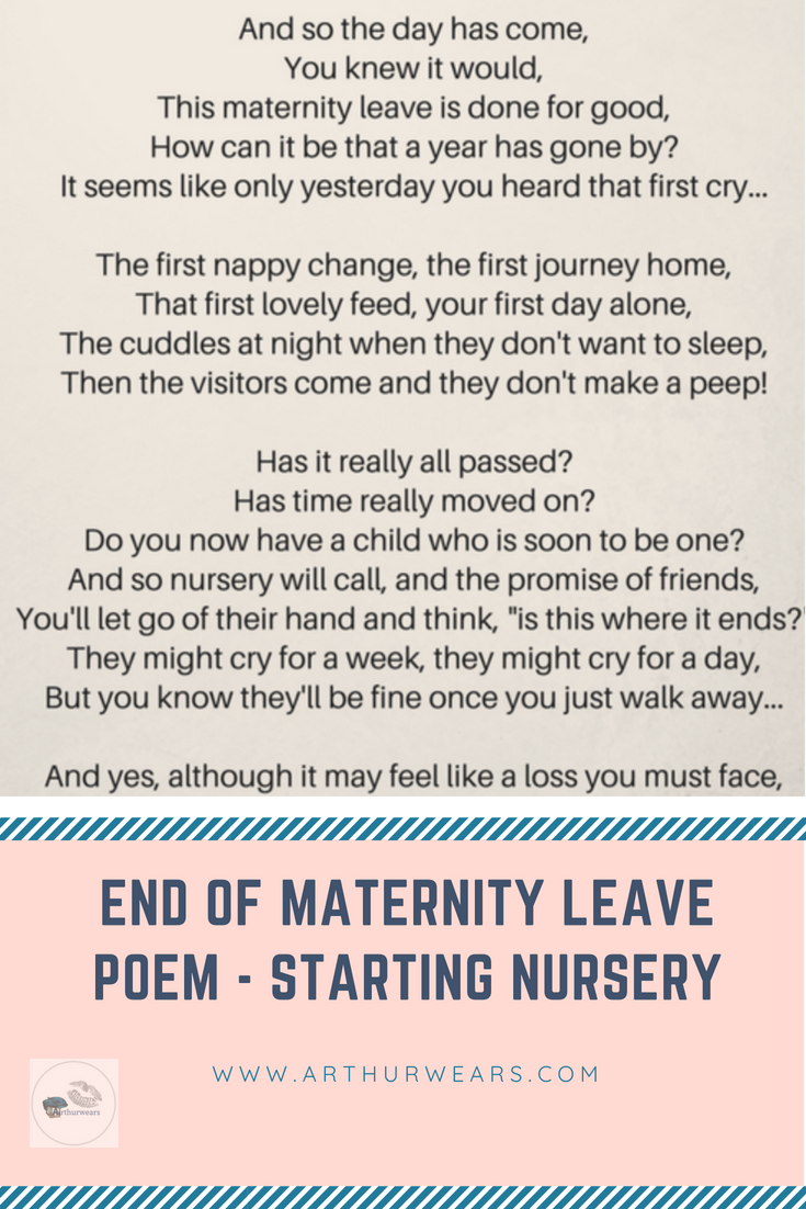 For all the Mummies going back to work End of maternity leave poem