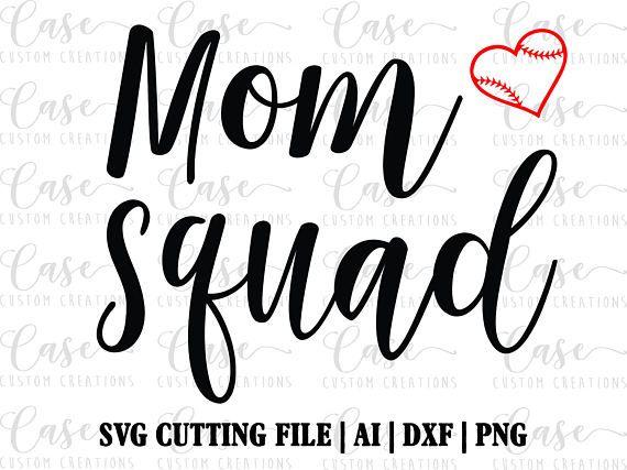Baseball Mom Squad Svg File Cricut Silhouette Instant Cricut Svg Svg File