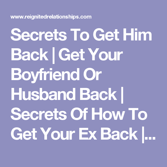 how can i win my ex husband back