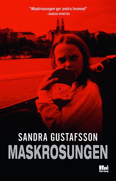 Maskrosungen - Sandra Gustafsson - Isokokoinen pokkari (9789175579238) - Kirjat - CDON.COM