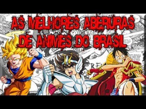TOP Aberturas de Animes Brasil