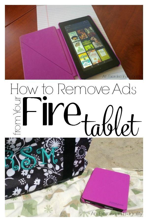 7aa1b13a0979d174523ef683f145d134 - How To Get Rid Of Ads On Fire Tablet 7