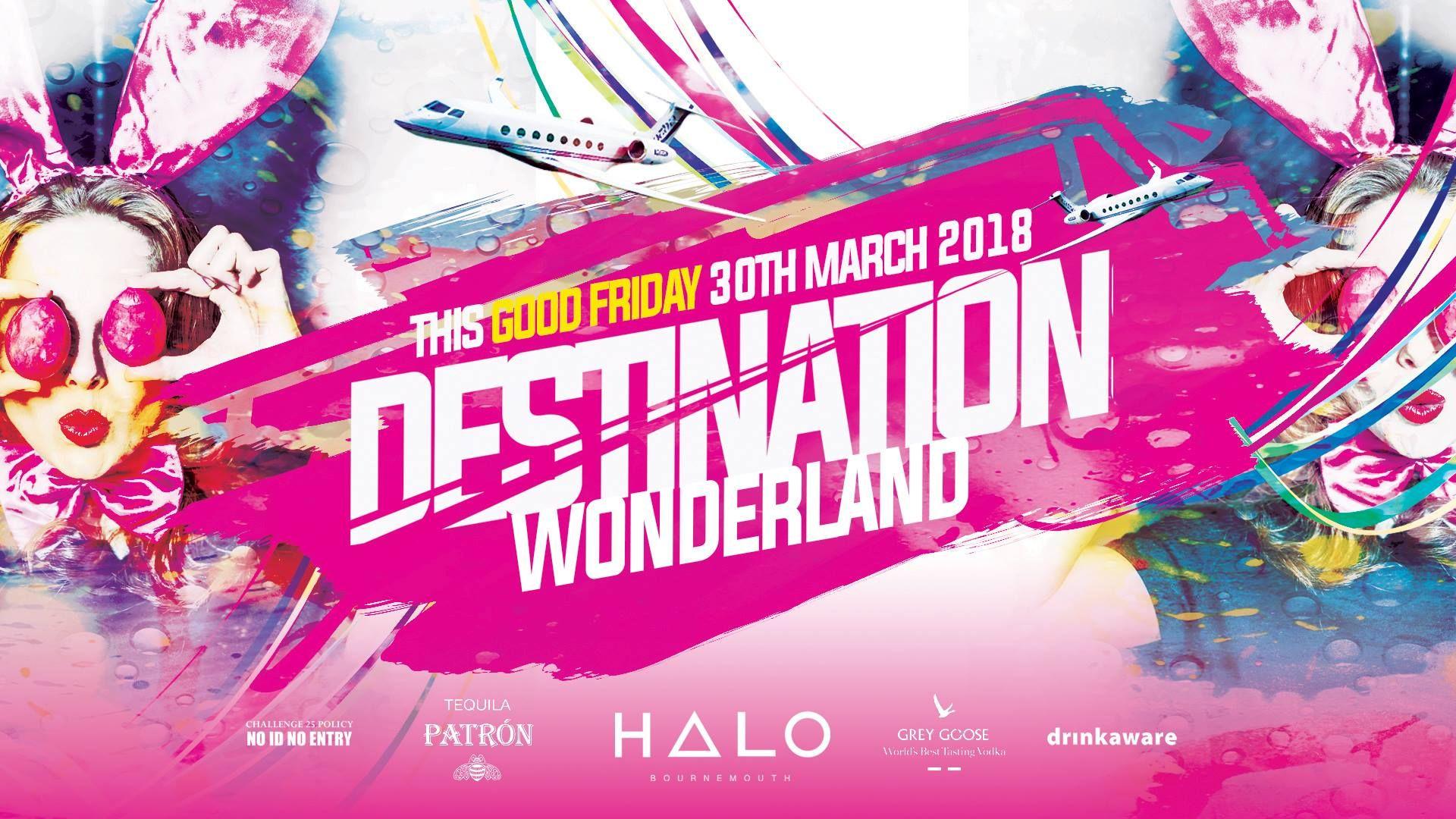 Destination wonderland at halo nightclub in bournemouth music destination wonderland at halo nightclub in bournemouth music clubbing nightlife malvernweather Gallery