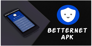 download betternet latest version