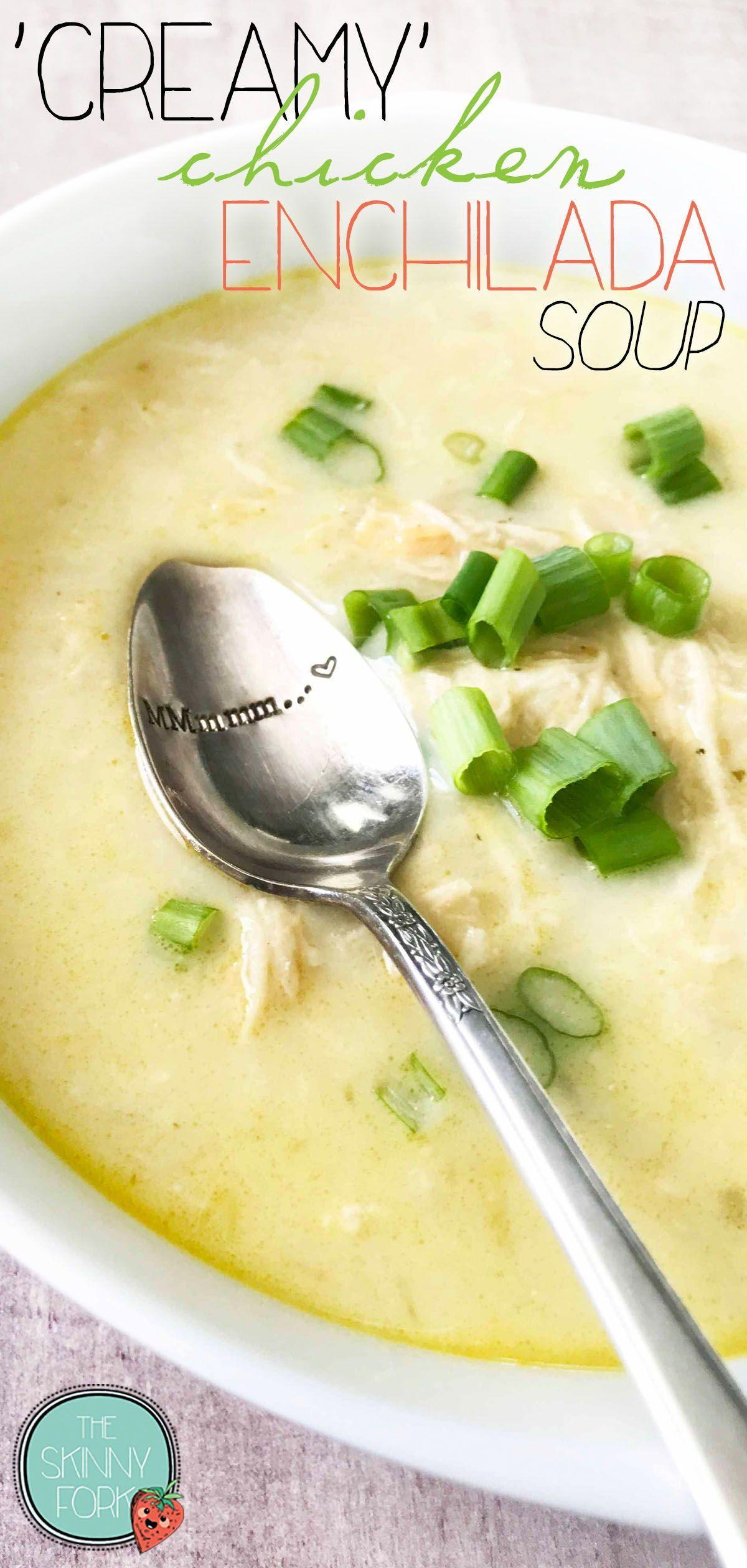 Creamy Chicken Enchilada Soup Instant Pot The Skinny Fork Recipe In 2020 Enchilada Soup Chicken Enchilada Soup Creamy Chicken Enchiladas