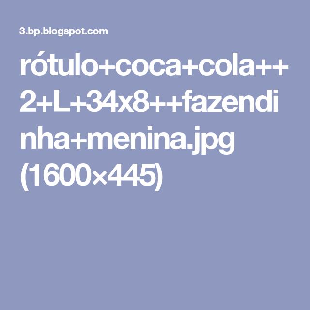 rótulo+coca+cola++2+L+34x8++fazendinha+menina.jpg (1600×445)
