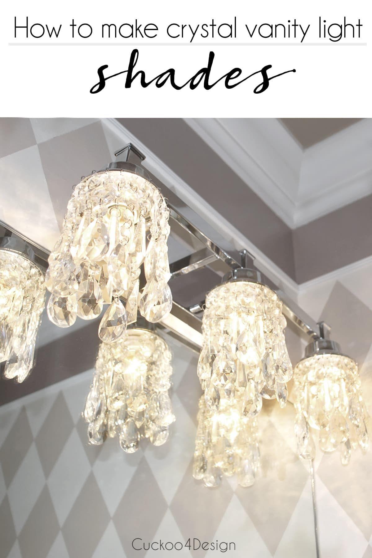 Diy Crystal Vanity Light Shades Cuckoo4design Vanity Light