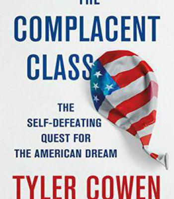The complacent class the self defeating quest for the american the complacent class the self defeating quest for the american dream pdf fandeluxe Gallery
