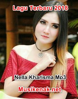 Download Lagu Nella Kharisma Terbaru 2018 Lagu