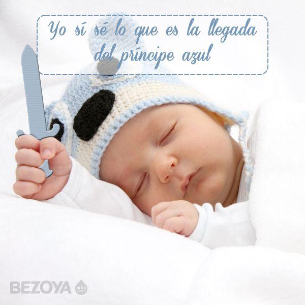 Yo Sí Sé Lo Que Es La Llegada Del Príncipe Azul Bezoya Bebé Bebé A Bordo Madre Hijo Mat Bienvenido Bebe Frases Frases Para Bebes Frases Para Embarazadas
