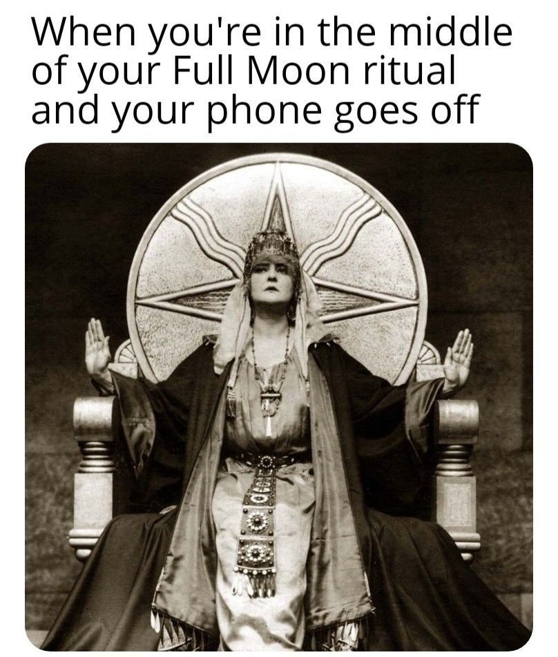 Full Moon Ritual Meme Astrology Witchy Humour Drawing Down The