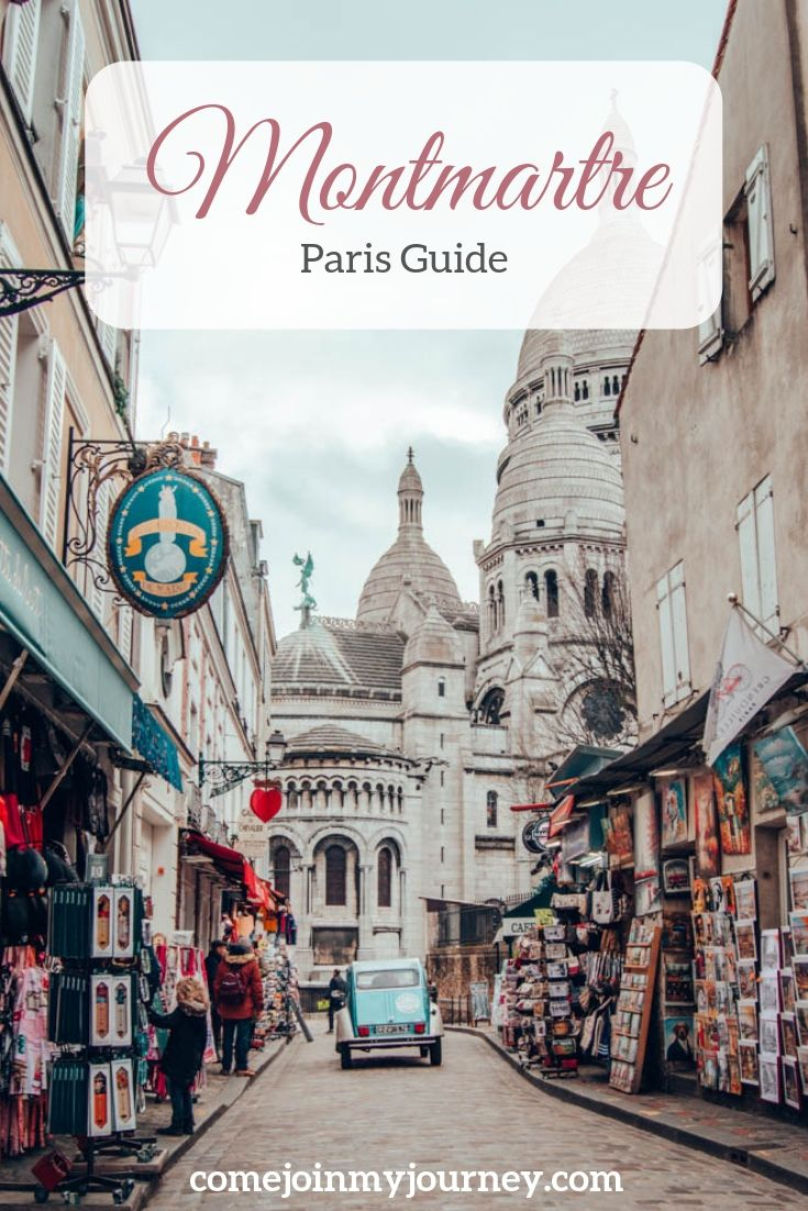 Best Things To Do In Montmartre District Paris