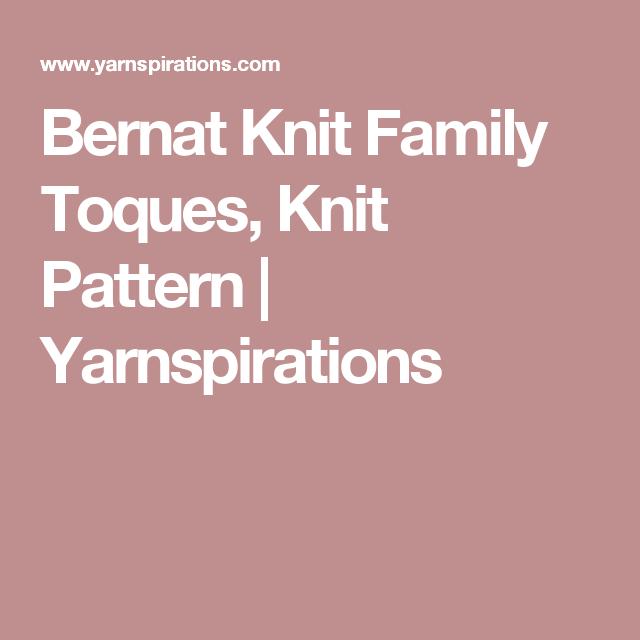 Bernat Knit Family Toques, Knit Pattern | Yarnspirations | Knitting ...