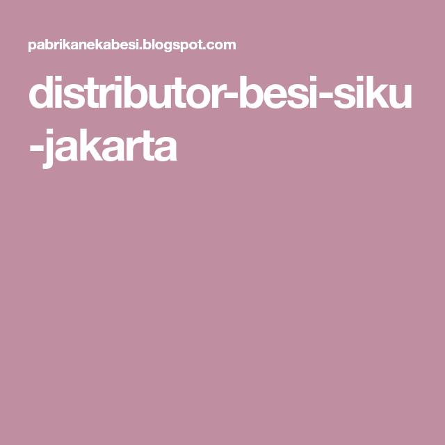 Distributor Besi Siku Jakarta Besi Dan Produk