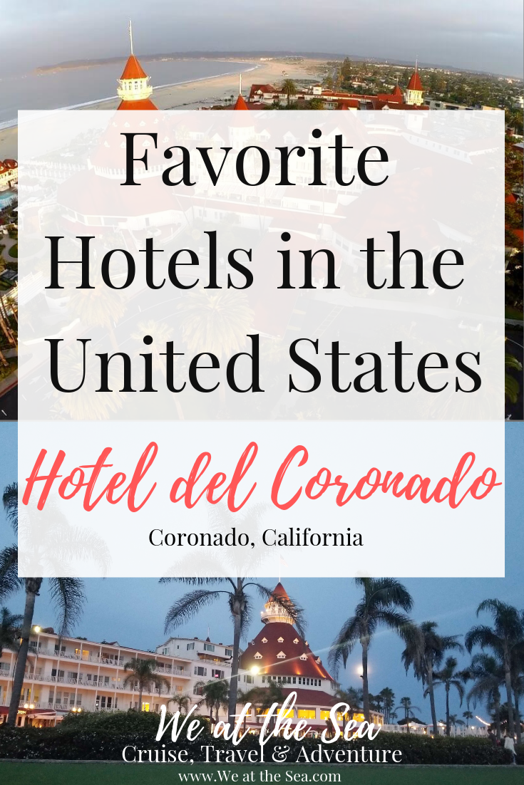 33c5579dc90ab7 Hotel del Coronado - One of My Favorite Hotels