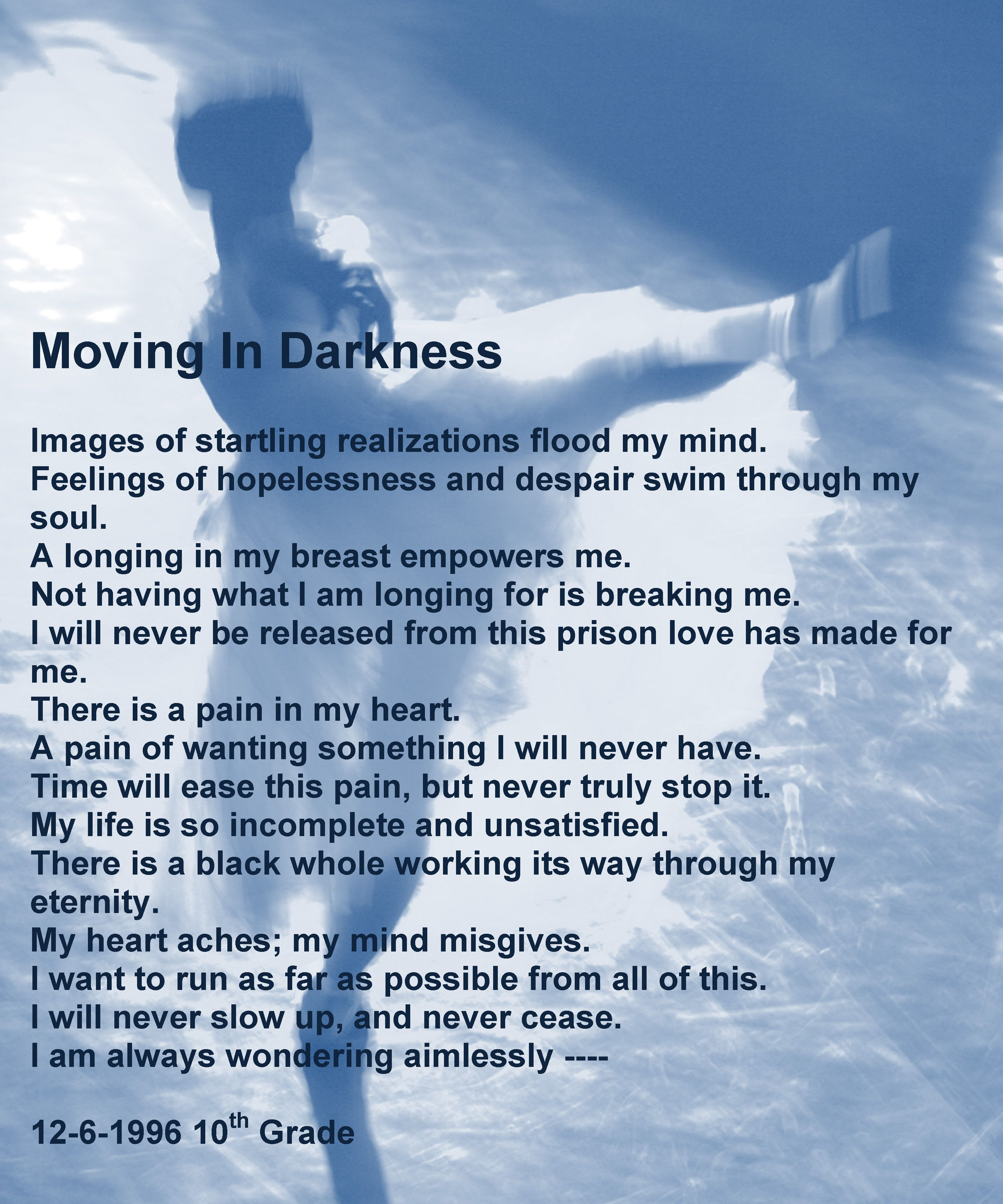 Moving in Darkness