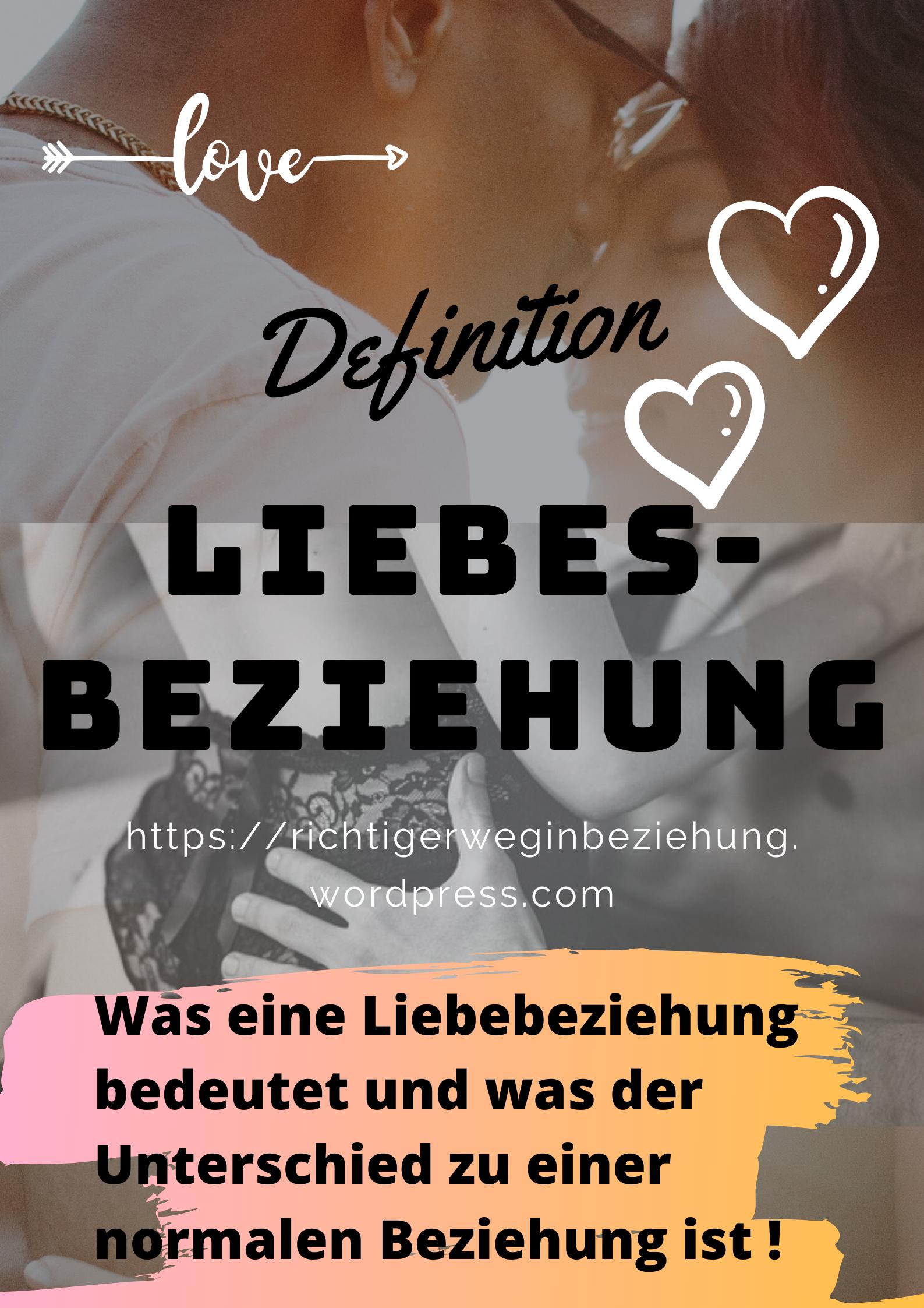 Definition Liebesbeziehung