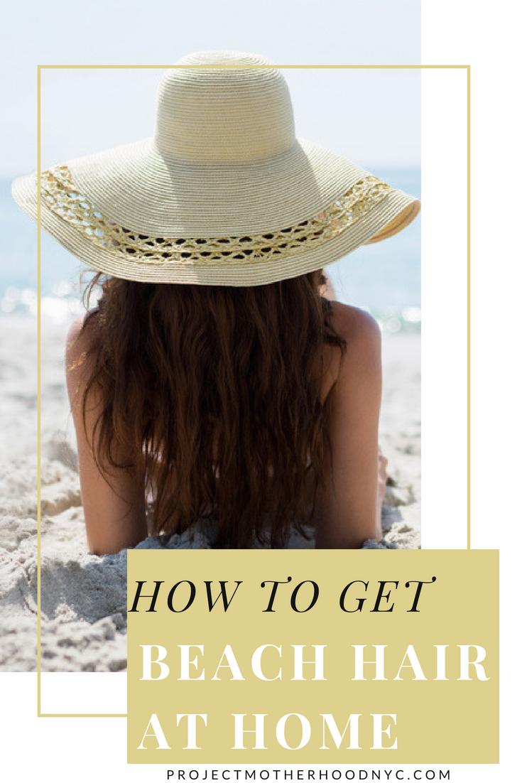 Beauty Hacks How To Achieve Beach Hair at Home beauty