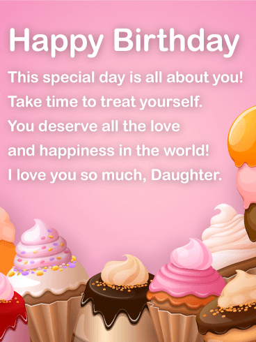 Happy Birthday Wishes Card For Daughter To Loved Ones On Greeting Cards By Davia Its 100 Free And You Also Can Use Your
