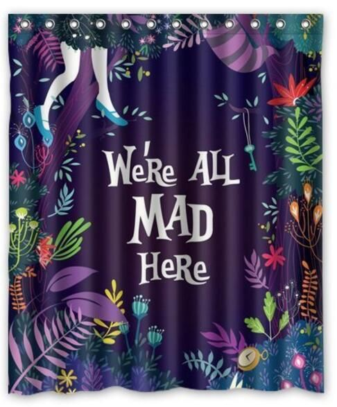 We Re All Mad Here From Alice In Wonderland Printed Polyester Shower Curtain 60 Alice In Wonderland Room Alice In Wonderland Bedroom Alice In Wonderland Print