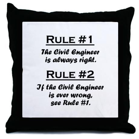 Civil Engineer Throw Pillow By Anthony Wessel Cafepress Civil Engineering Engineering Civil Engineering Humor