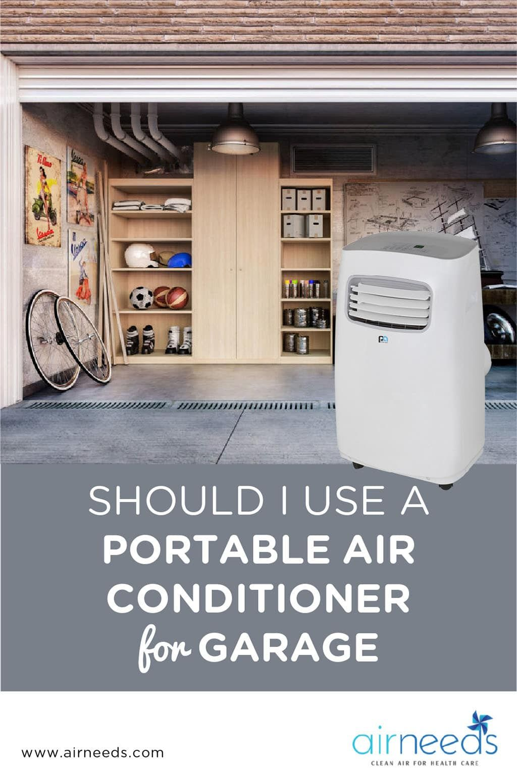 Should I Use A Portable Air Conditioner For Garage Https Airneeds Com Should I Use A Portab Portable Air Conditioner Garage Air Conditioner Air Conditioner