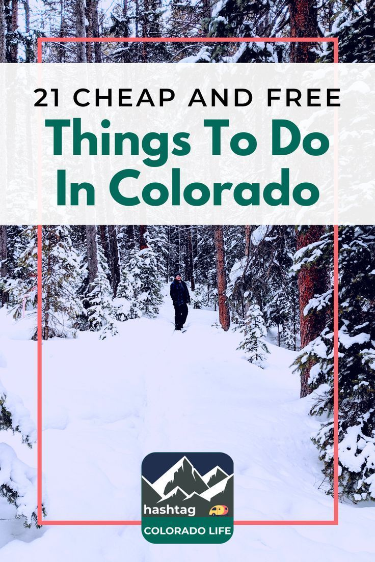 21 cheap and free things to do in colorado this week