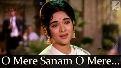 O Mere Sanam O Mere Sanam Song Lyrics From Sangam 1964 Hindi Movie Lata Mangeshkar Old Bollywood Songs Evergreen Songs