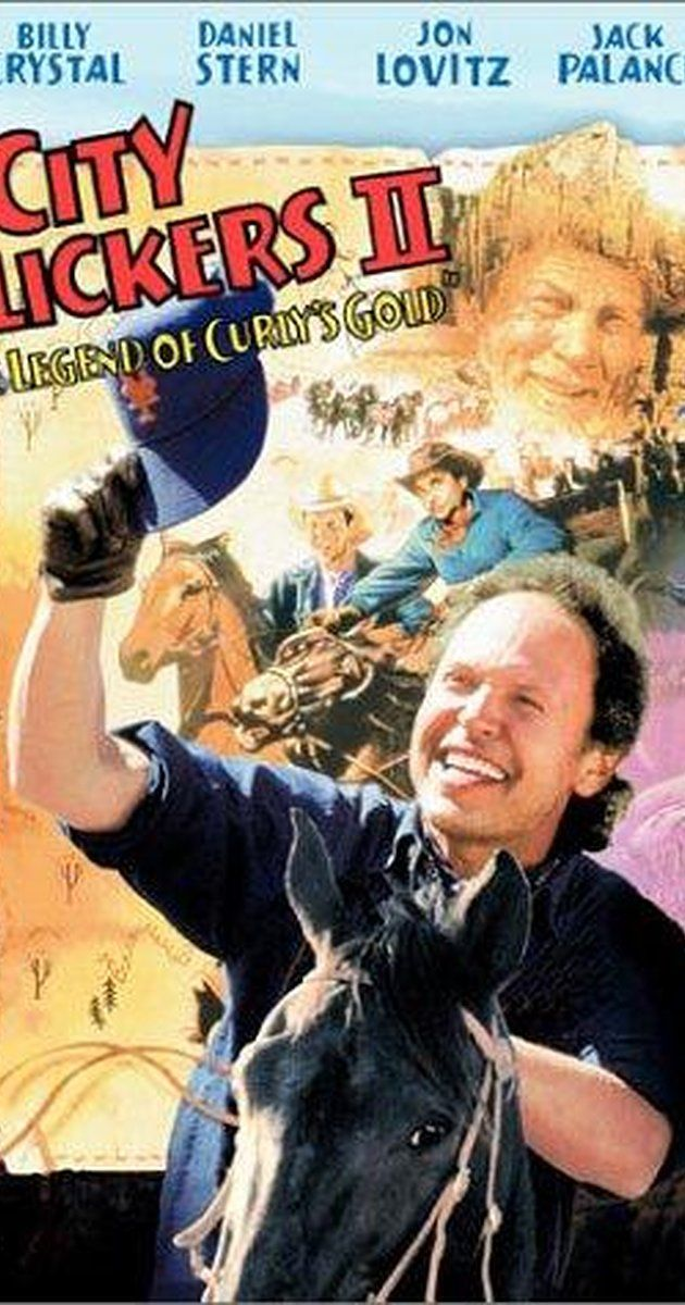 City Slickers Ii The Legend Of Curly S Gold 1994 Imdb Gold Movie City Slickers Full Movies Online Free