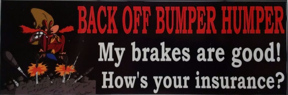 1Pc BACK OFF BUMPER HUMPER Tailgate Funny Car Window White Vinyl Decal Sticker