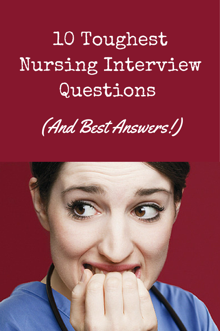 nurses getting ready for a nursing job interview check out these tips on how to answer the most common tough questions. Resume Example. Resume CV Cover Letter