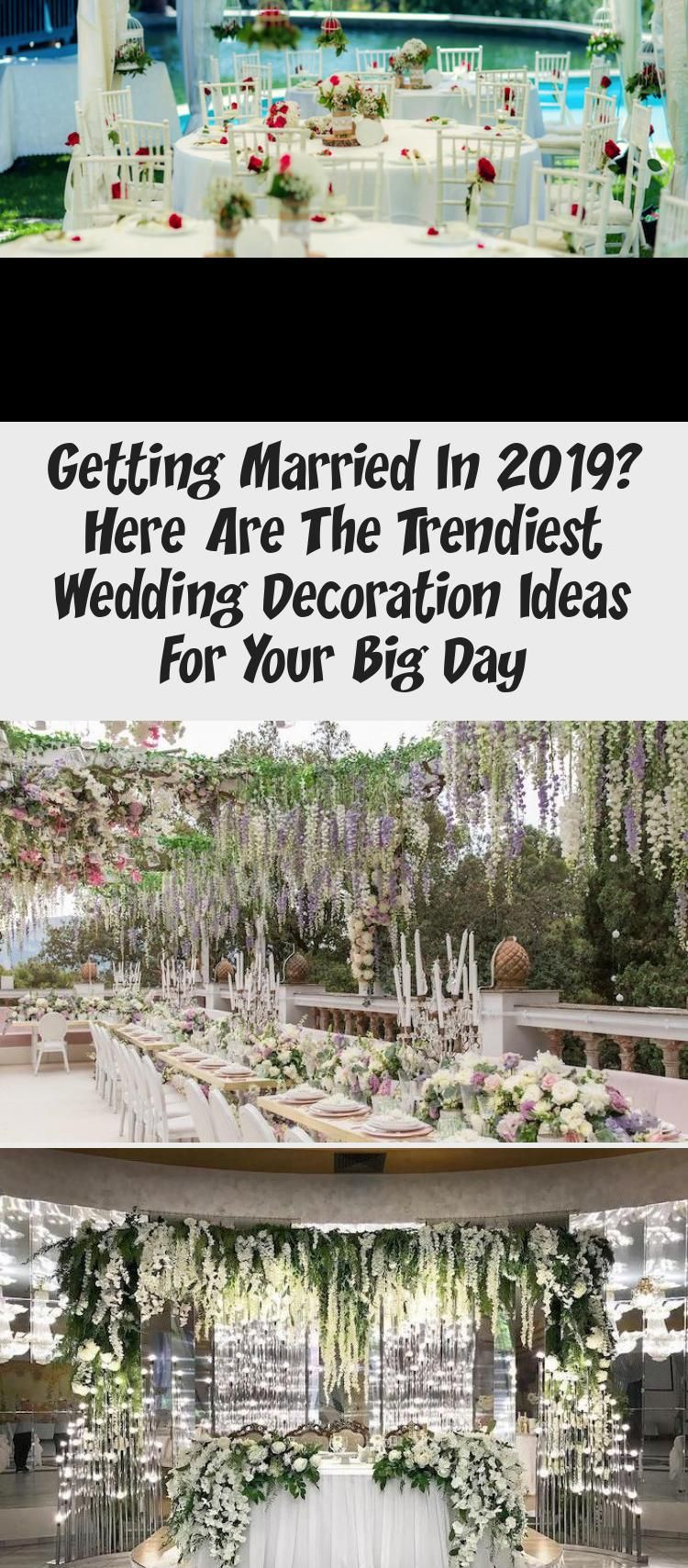 Photo of Getting Married In 2019? Here Are The Trendiest Wedding Decoration Ideas For Your Big Day – Wedding