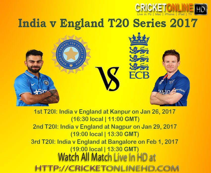 India V England T20 Series Schedules Watch All Matches Live On Hd At Http Cricketonlinehd Com In Cricket Streaming Watch Live Cricket Live Cricket Streaming