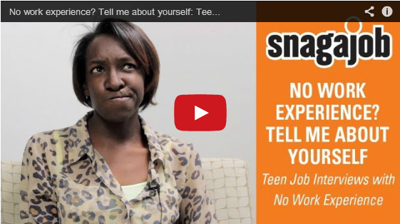 No Work Experience? Tell Me About Yourself: Teen Job Interviews With No  Experience