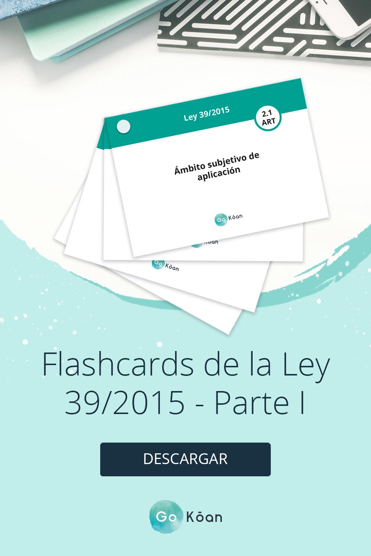 Flashcards Oposiciones Ley 39 2015 Estudiar Oposiciones Oposicion Ley