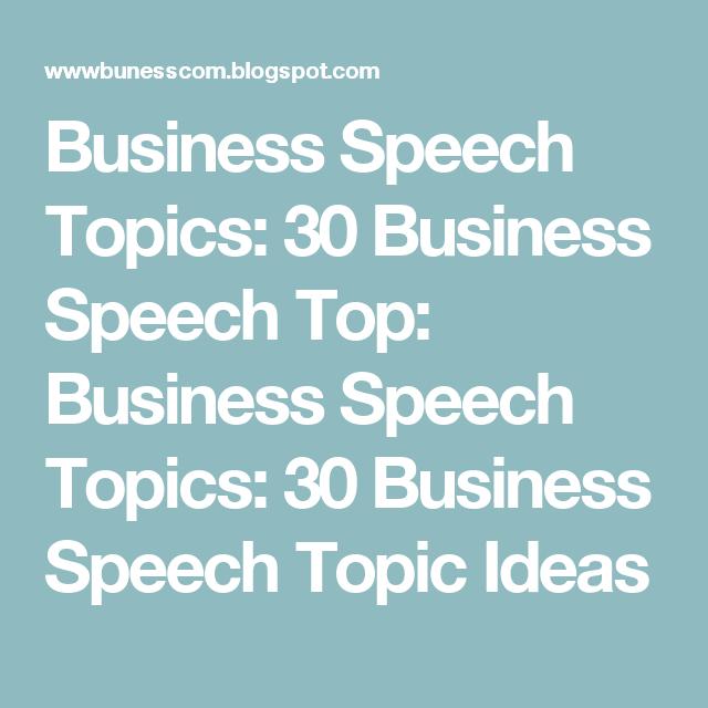 business speech topics