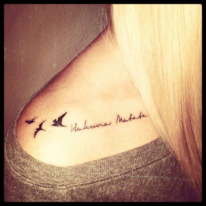 Tattoo Cursive Black Rip Birds Quote For Every: Best 25+ Tatuaje Hakuna Matata Ideas On Pinterest
