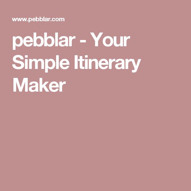 pebblar - Your Simple Itinerary Maker